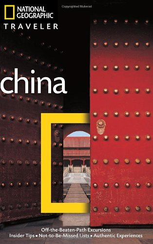 National Geographic Traveler: China, 3rd Ed.