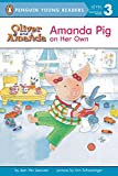 Amanda Pig on Her Own (Puffin Easy-to-Read, Level 3)