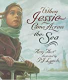 When Jessie Came Across the Sea (0439137020) by Hest, Amy
