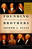 Founding Brothers: The Revolutionary Generation (0375405445) by Joseph J. Ellis