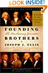 Founding Brothers: The Revolutionary...