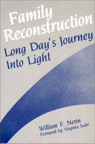 Family Reconstruction: Long Day's Journey into Light (A Norton professional book)
