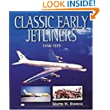 Classic Early Jetliners, 1958-1979