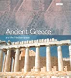 Ancient Greece and the Mediterranean (0563537604) by Kerrigan, Michael