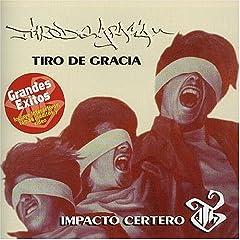 Tiro De Gracia - DISCOGRAFIA 51HHBBB87NL._AA240_