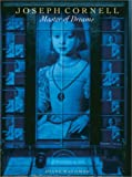 Joseph Cornell:master of dreams