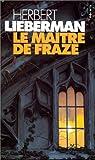 Le maître de Frazé par Lieberman