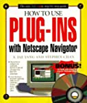 How to Use Plug-ins with Netscape Nav...