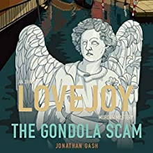 The Gondola Scam: (Lovejoy) (       UNABRIDGED) by Jonathan Gash Narrated by Michael Fenton Stevens