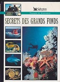 Voyages et aventures: le secret des grands fonds par Collectif