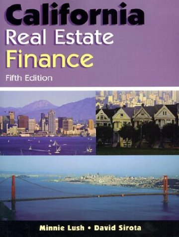 California Real Estate Finance, Lush, Minnie; Sirota, David