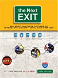 The Next Exit: USA Interstate Hwy Exit Directory (Next Exit: The Most Complete Interstate Highway Guide Ever Printed)