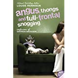 Angus Thongs And Full-Frontal Snogging: Confessions of Georgia Nicolsonby Louise Rennison
