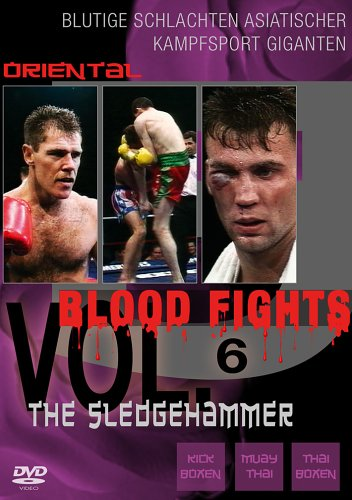 Oriental Blood Fights Vol. 6 - The Sledgehammer [Edizione: Germania]
