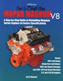 img - for How to Rebuild Mopar Magnum V8 Engines HP1431 book / textbook / text book