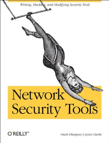 Network Security Tools: Writing, Hacking, And Modifying Security Tools front-934623
