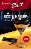 Kiss & Makeup (Harlequin Blaze No. 197) (0373792018) by Alison Kent