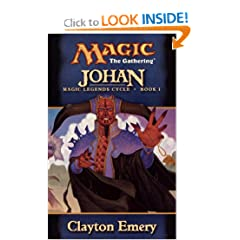 Johan (Magic Legends Cycle, Book 1) (Magic: The Gathering) by Clayton Emery