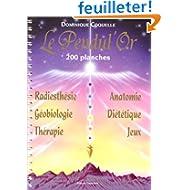 Le pendul'or (200 planches de radiesthesie)