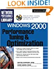 Windows 2000 Performance Tuning and Optimization
