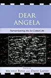"Dear Angela: Remembering ""My So-called Life"" (Critical Studies in Television)"