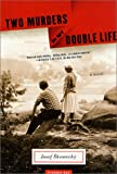 Two Murders in My Double Life: A Novel (0312420269) by Skvorecký, Josef