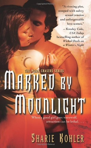 Image of Marked by Moonlight (Moon Chasers, Book 1)
