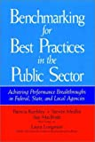 img - for Benchmarking for Best Practices in the Public Sector: Achieving Performance Breakthroughs in Federal, State, and Local Agencies (Jossey-Bass Public Administration) book / textbook / text book
