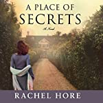 A Place of Secrets: A Novel | Rachel Hore