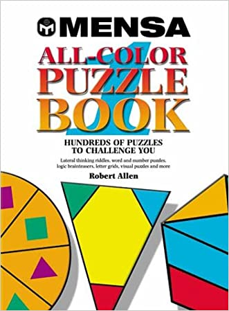 Mensa All-Color Puzzle Book 1: Hundreds of puzzles to challenge you (Mensa All-Color Puzzle Books)
