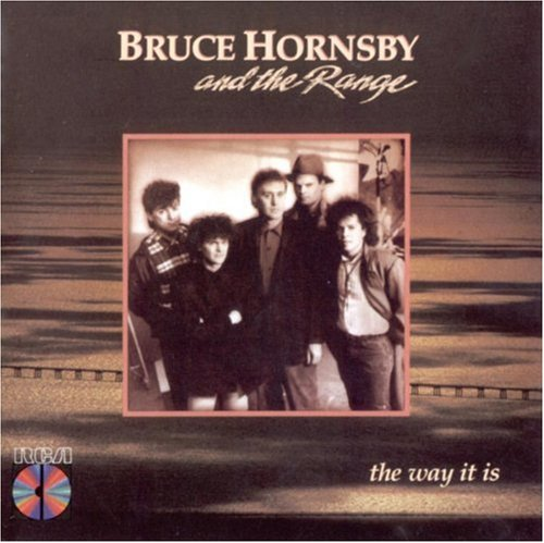 Bruce Hornsby & The Range - The Way Is It - Zortam Music