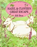 Hazel and Clover's Great Escape (Windy Edge Farm)