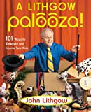 A Lithgow Palooza! (0743261240) by Lithgow, John