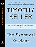 The Skeptical Student (ENCOUNTERS WITH JESUS SERIES)