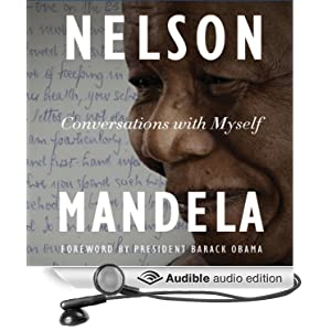 Conversations with Myself  - Nelson Mandela