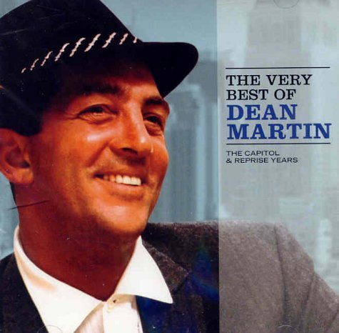 DEAN MARTIN - The Very Best of Dean Martin: The Capitol & Reprise Years - Zortam Music