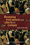 img - for Restoring Free Speech and Liberty on Campus (Independent Studies in Political Economy) by Donald Alexander Downs (2006-10-16) book / textbook / text book