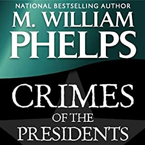 Crimes of the Presidents Audiobook