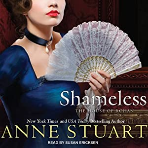 Shameless: House of Rohan Series, Book 4 | [Anne Stuart]