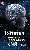 echange, troc Daniel Tammet - Embrasser le ciel immense : Le cerveau des génies
