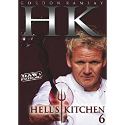Hell's Kitchen: Season 6 Raw &amp; Uncensored