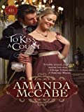 To Kiss a Count (Harlequin Historical)