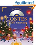 Les plus beaux contes de No�l racont�s (1 CD inclus)