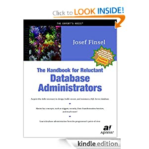 The Handbook for Reluctant Database Administrators Josef Finsel