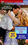 Engaging Sam (Men In Blue) (Silhouette Intimate Moments No. 875)