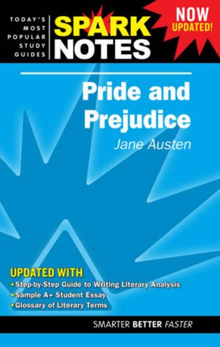 Pride and Prejudice (Spark Notes. Study Guides)