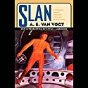 Slan Audiobook by A. E. van Vogt Narrated by Oliver Wyman