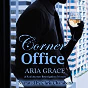 Corner Office: A Real Answers Investigations Mystery | Aria Grace