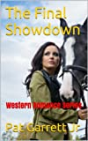The Final Showdown: Western Romance Series