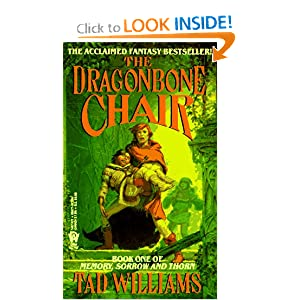 The Dragonbone Chair: Book One of Memory, Sorrow, and Thorn by Tad Williams